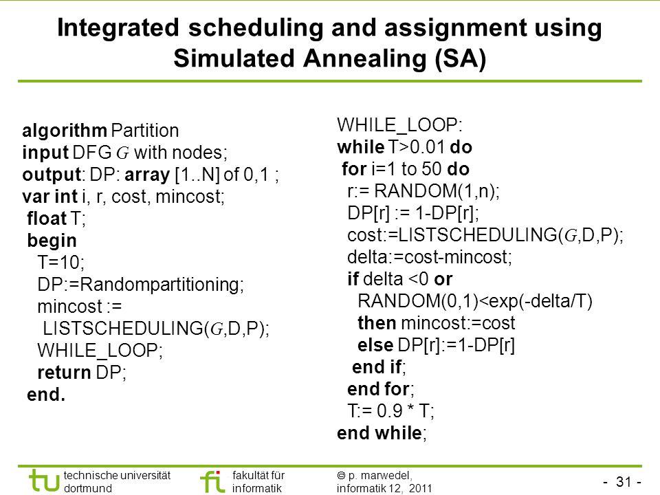 - 30 - technische universität dortmund fakultät für informatik p. marwedel, informatik 12, 2011 Scheduling for partitioned data paths register file A