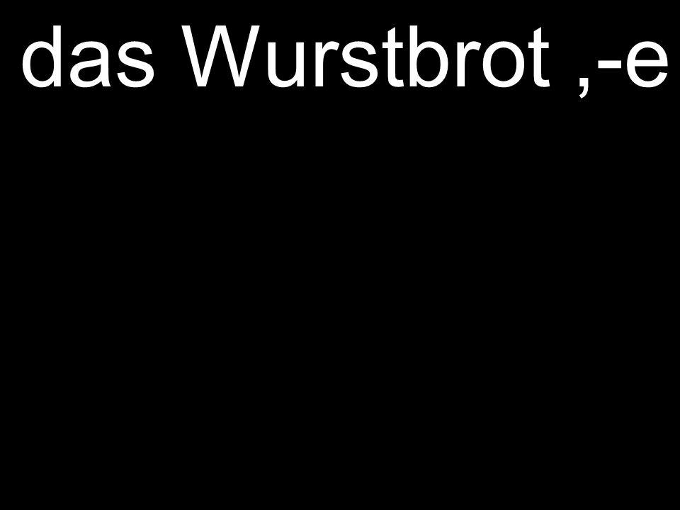 das Wurstbrot,-e