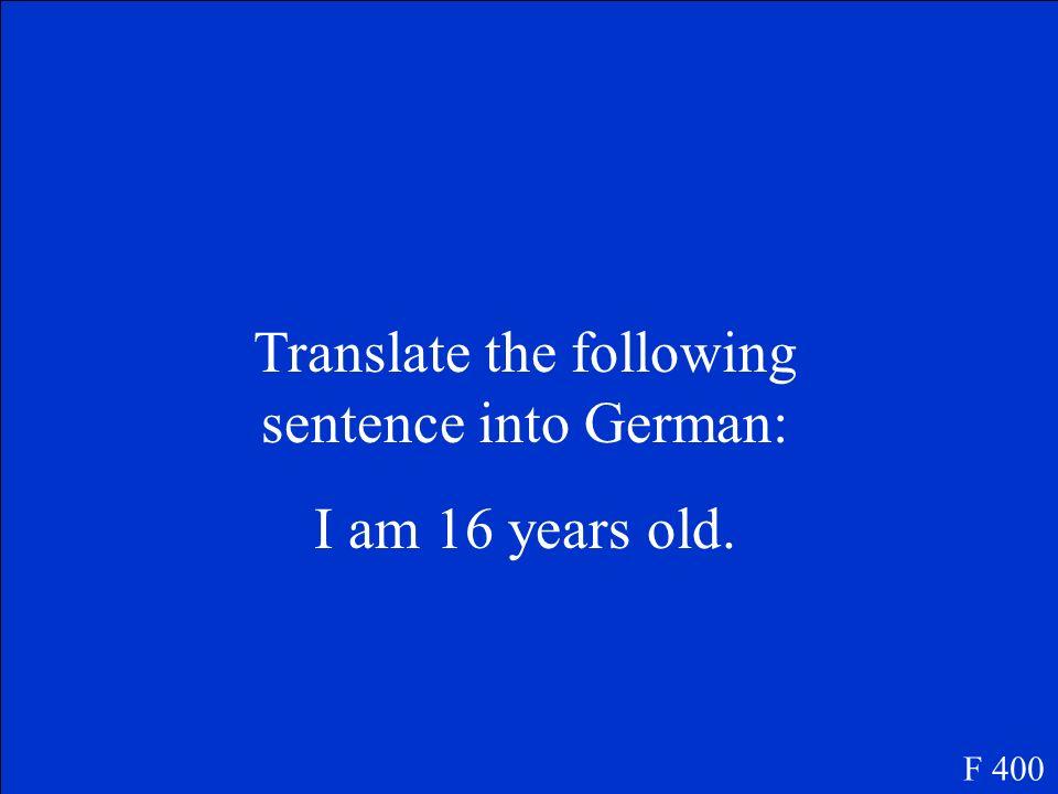 Wie alt bist du? F 300