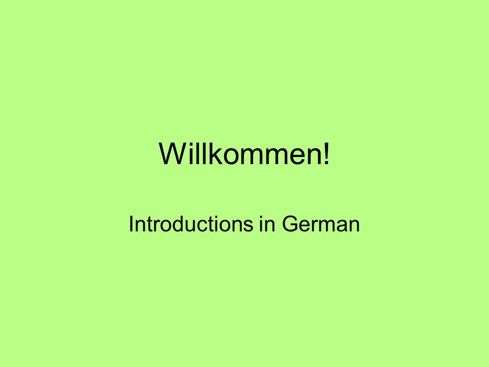 Willkommen! Introductions in German