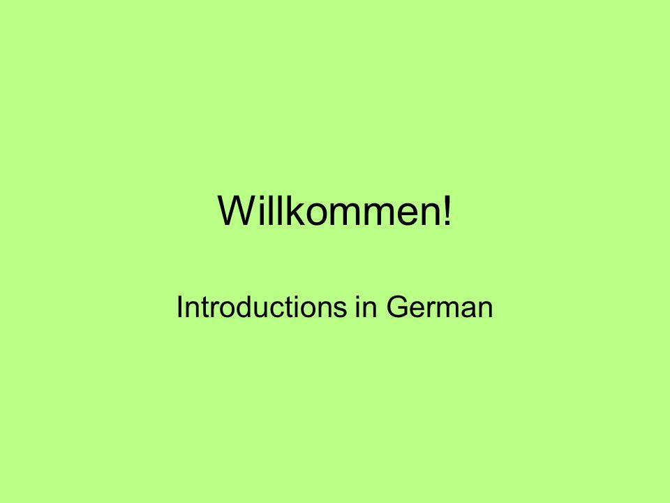 Willkommen! Introductions in German