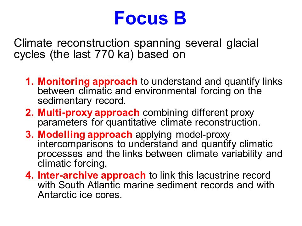 Climate reconstruction spanning several glacial cycles (the last 770 ka) based on 1.Monitoring approach to understand and quantify links between clima