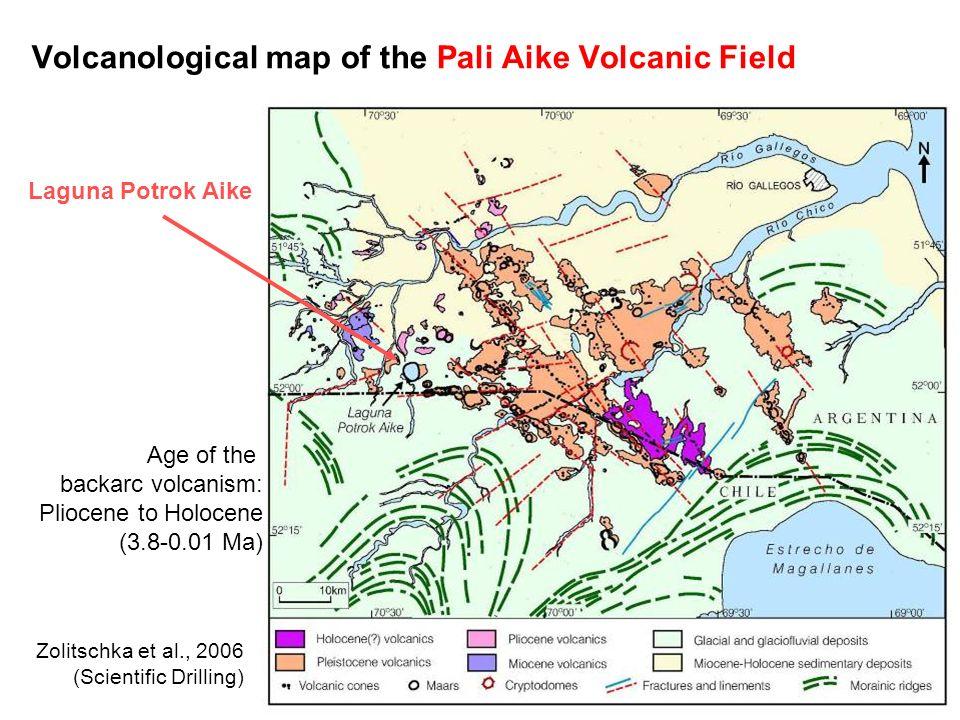 Volcanological map of the Pali Aike Volcanic Field Zolitschka et al., 2006 (Scientific Drilling) Laguna Potrok Aike Age of the backarc volcanism: Plio