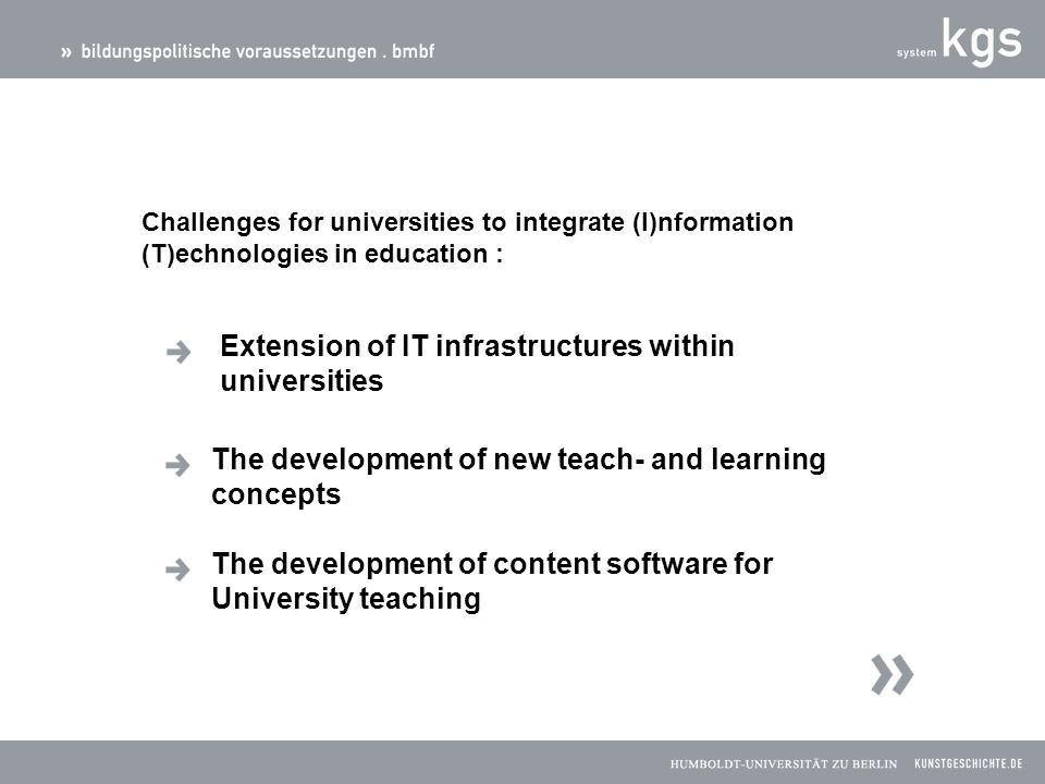 Challenges for universities to integrate (I)nformation (T)echnologies in education : Extension of IT infrastructures within universities The developme