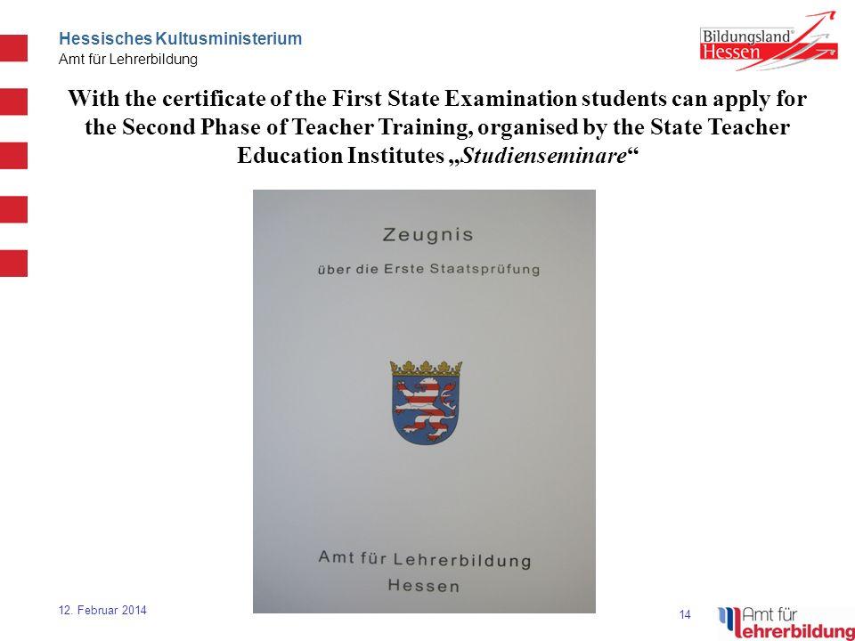 14 Hessisches Kultusministerium Amt für Lehrerbildung 12.