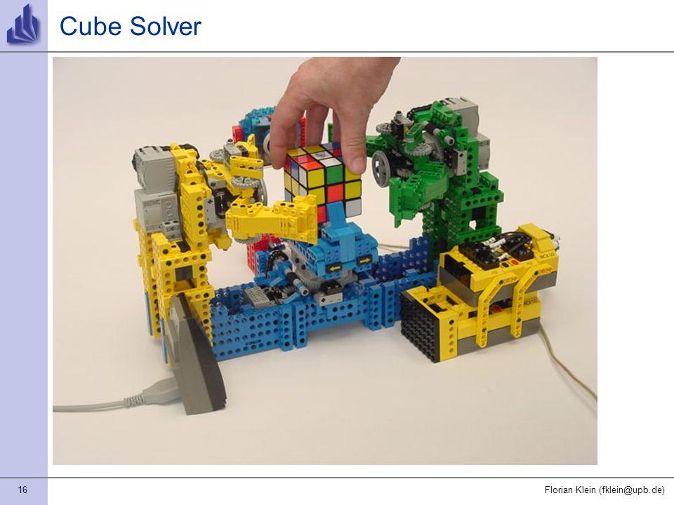 16Florian Klein (fklein@upb.de) Cube Solver
