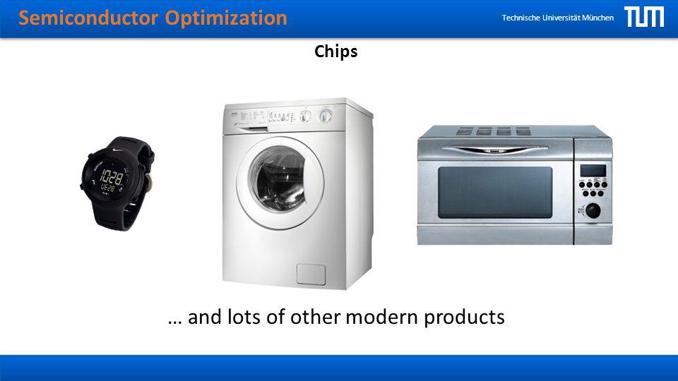 Semiconductor Optimization Technische Universität München Internal Structure of a Chip Courtesy of Intel Inc.