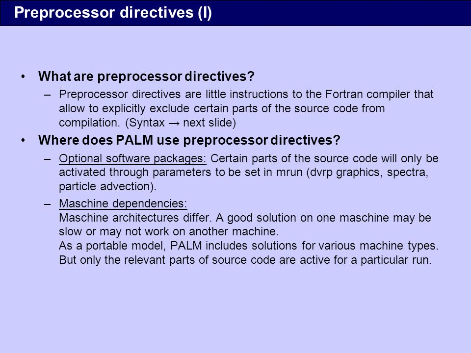 What are preprocessor directives.