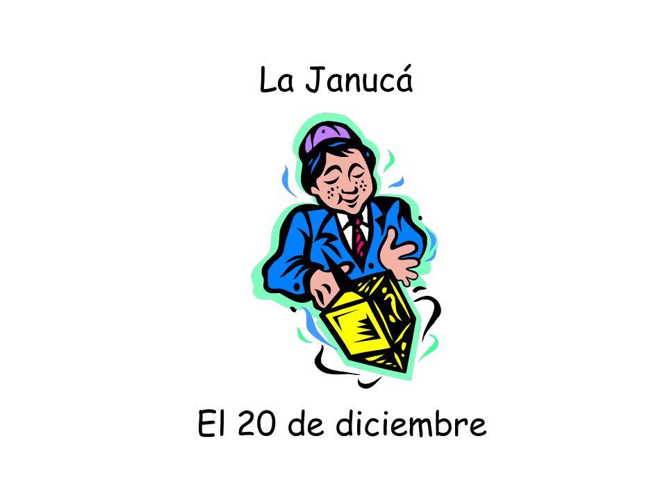El 20 de diciembre La Janucá
