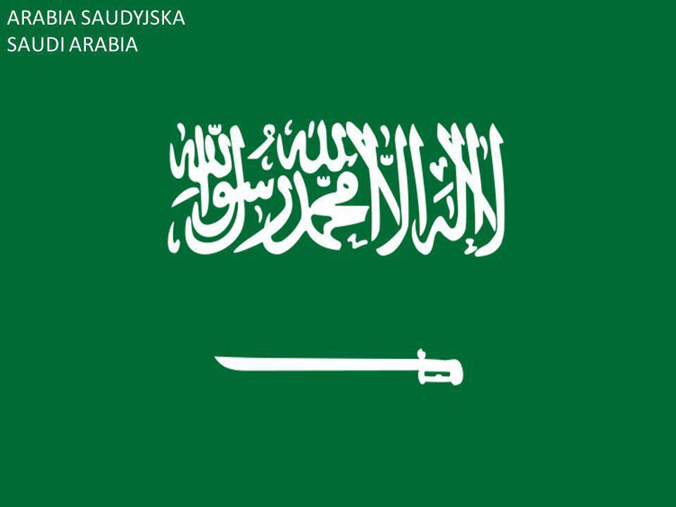 Arabia Saudyjska ARABIA SAUDYJSKA SAUDI ARABIA
