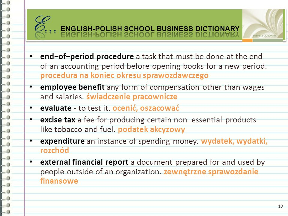 endofperiod procedure a task that must be done at the end of an accounting period before opening books for a new period.