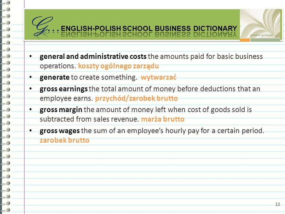 general and administrative costs the amounts paid for basic business operations.