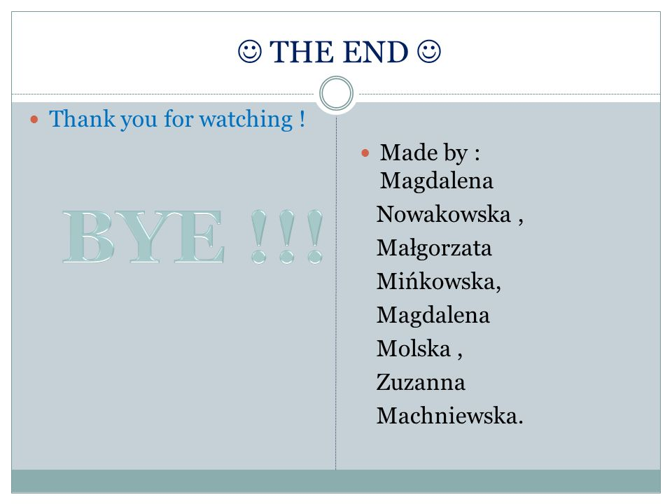 THE END Thank you for watching .