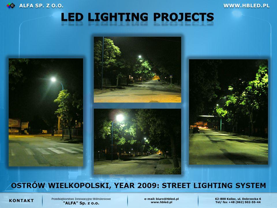OSTRÓW WIELKOPOLSKI, YEAR 2009: STREET LIGHTING SYSTEM