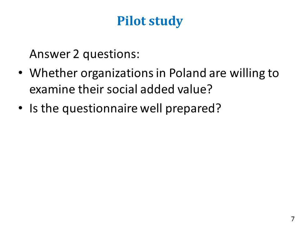 Answer 2 questions: Whether organizations in Poland are willing to examine their social added value.