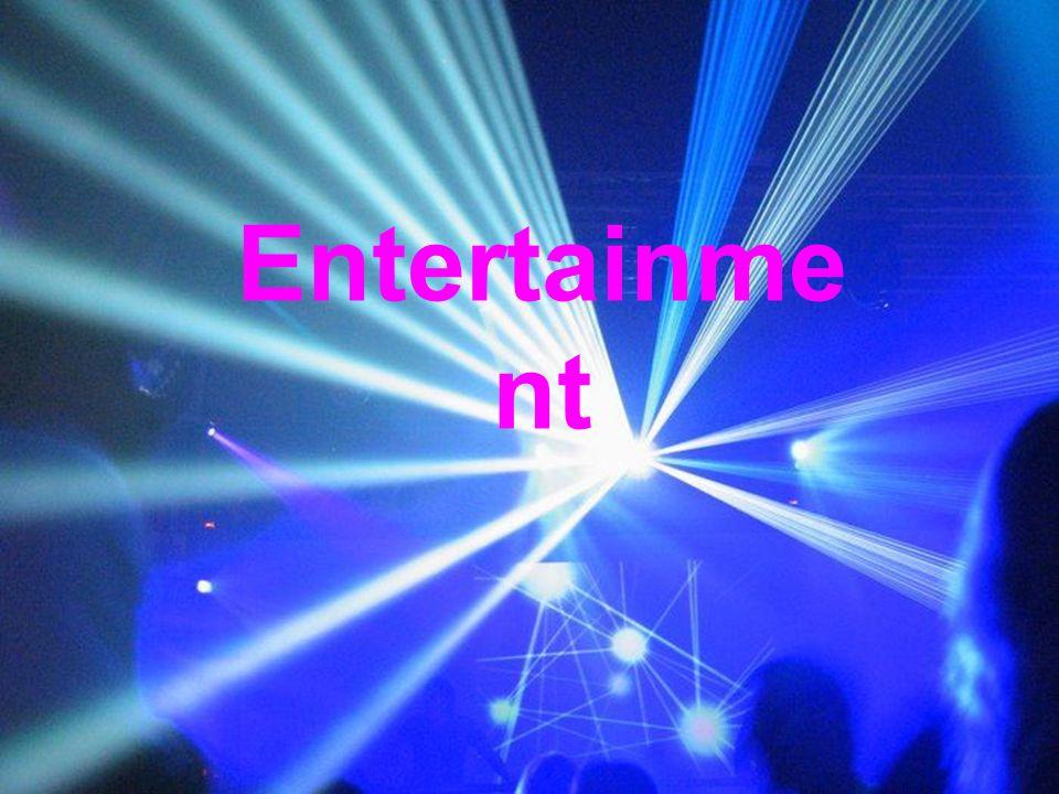 Entertainme nt