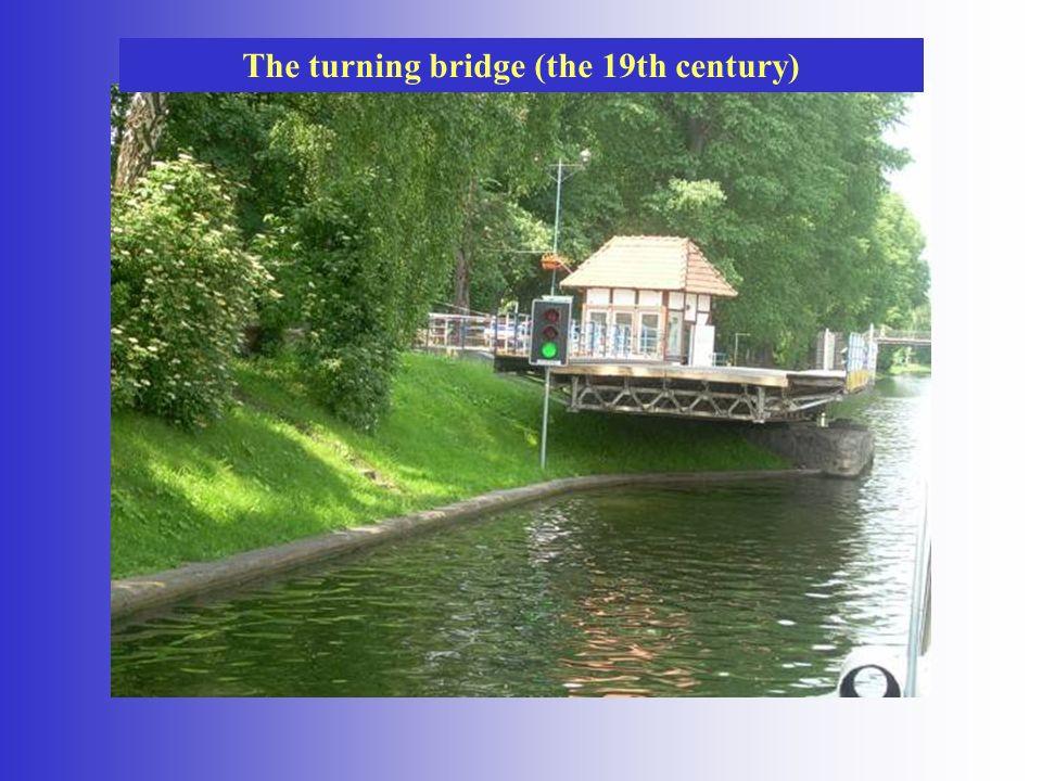 The turning bridge (the 19th century)