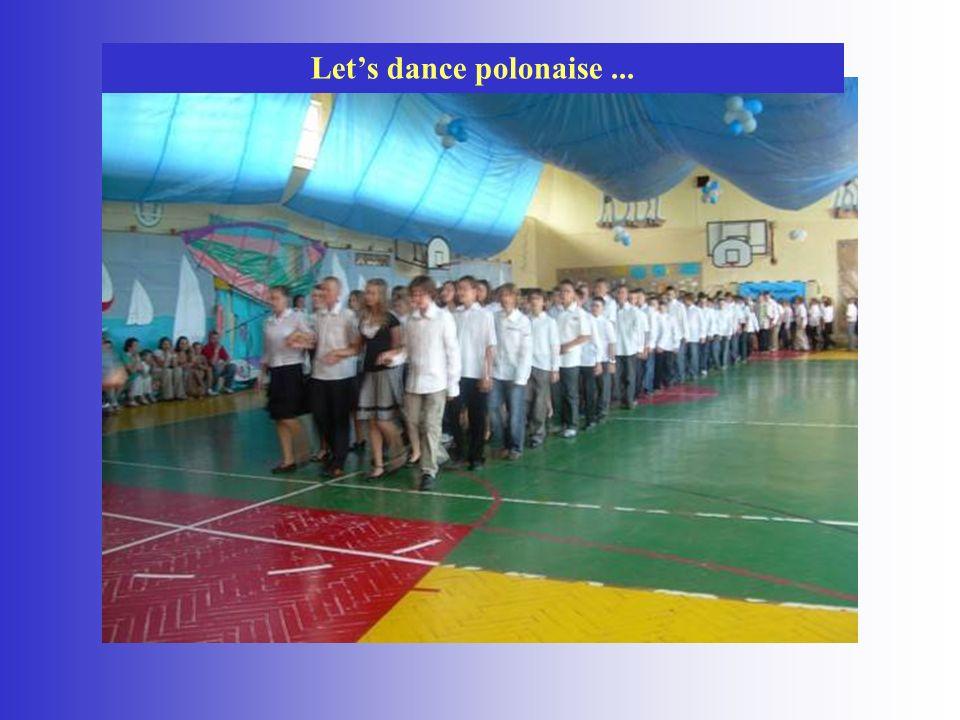 Lets dance polonaise...