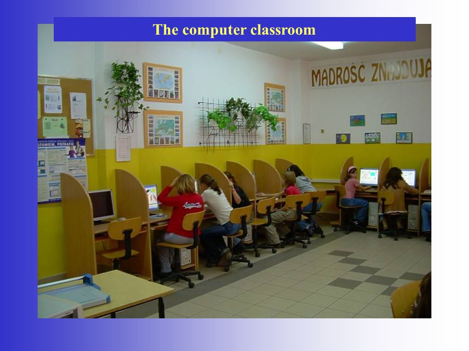 The computer classroom