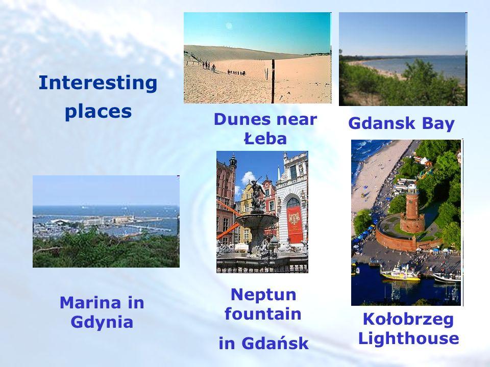 Dunes near Łeba Gdansk Bay Kołobrzeg Lighthouse Neptun fountain in Gdańsk Marina in Gdynia Interesting places