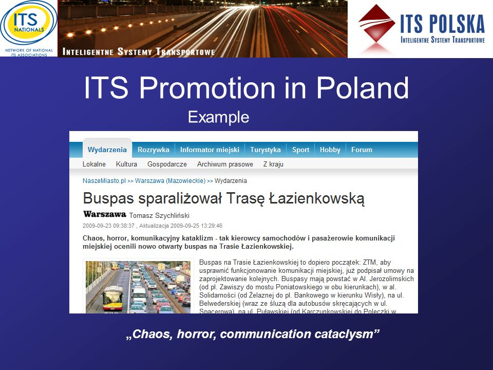 ITS Promotion in Poland Example Chaos, horror, communication cataclysm