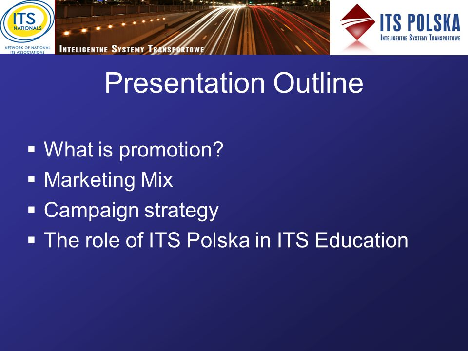 Presentation Outline What is promotion.