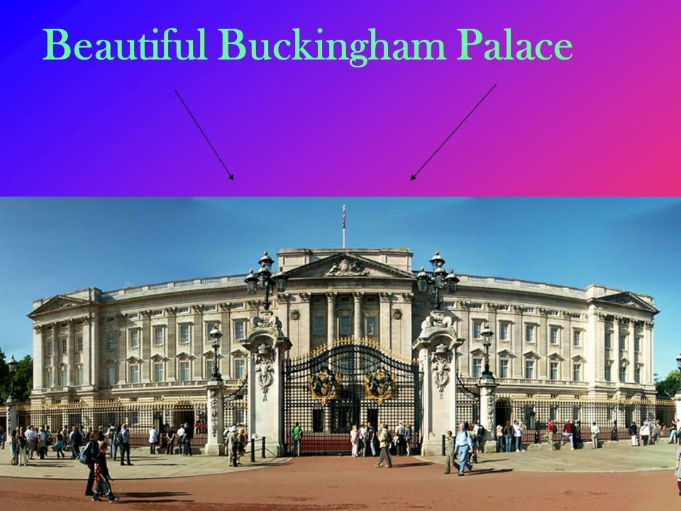 Beautiful Buckingham Palace