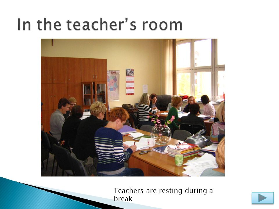 Teachers are resting during a break