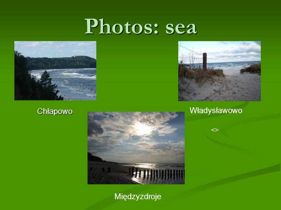 Photos: sea Władysławowo Chłapowo Władysławowo <> Międzyzdroje