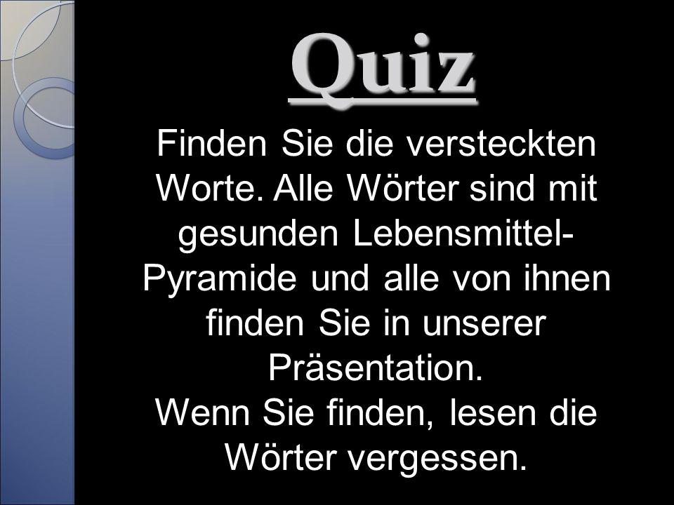 Quiz Finden Sie die versteckten Worte.