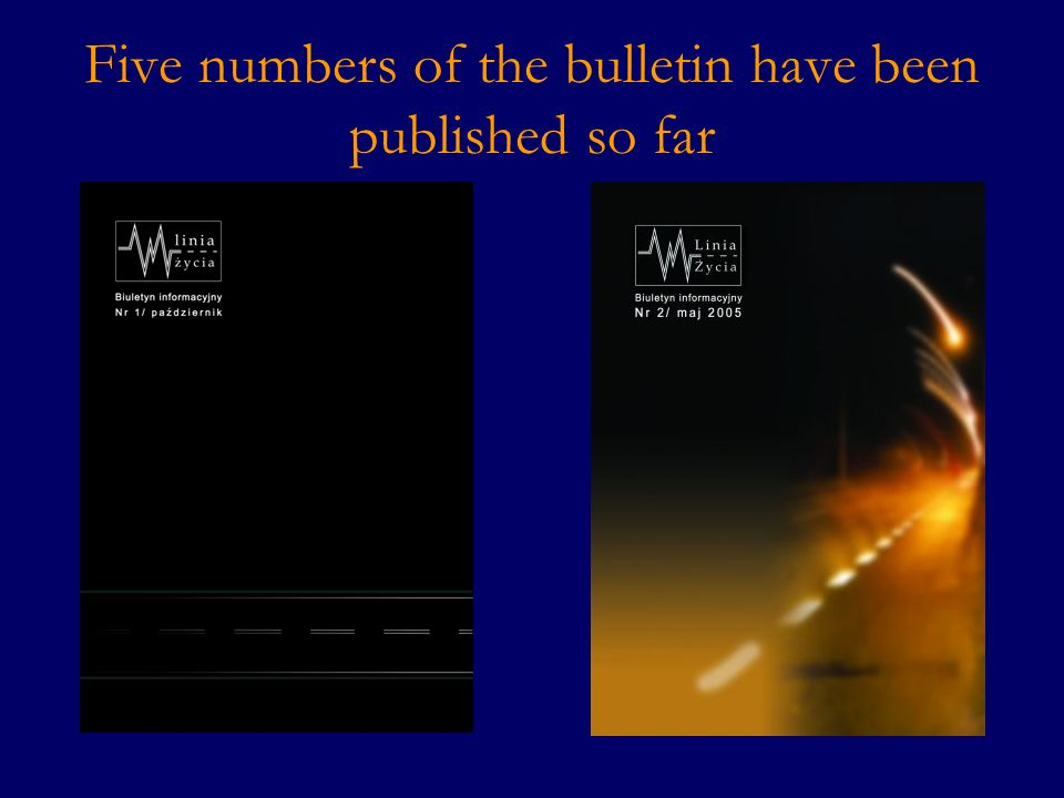 Five numbers of the bulletin have been published so far