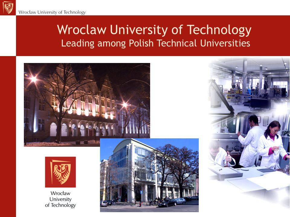 Wroclaw University of Technology Leading among Polish Technical Universities