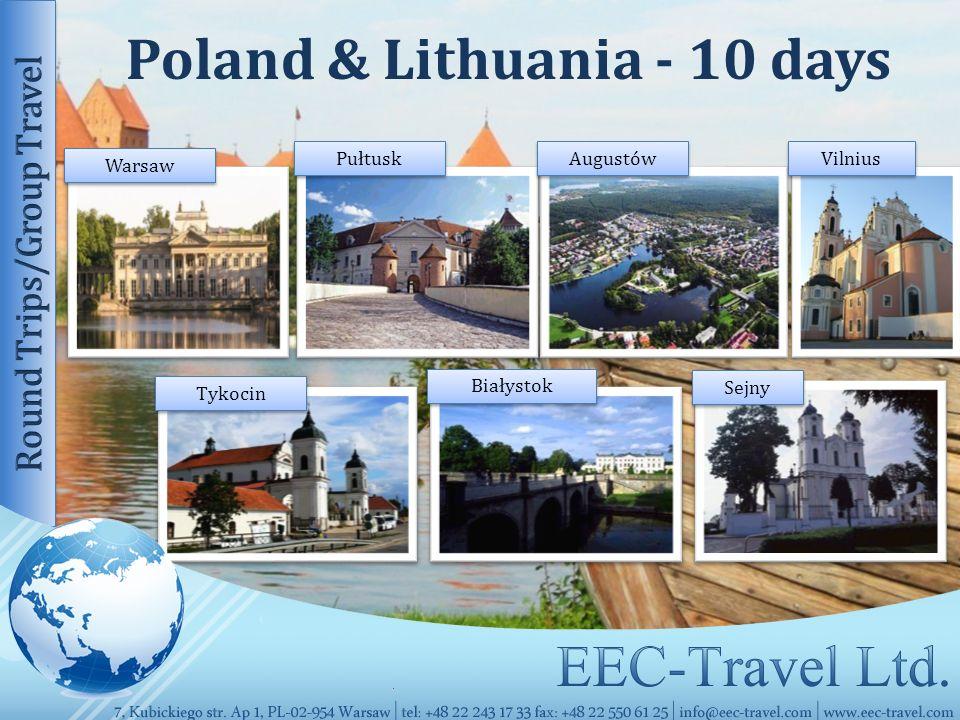 Poland & Lithuania - 10 days Augustów Tykocin Sejny Białystok Vilnius Pułtusk Warsaw