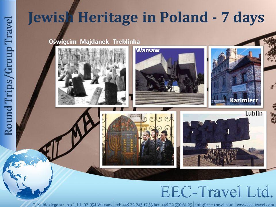 Jewish Heritage in Poland - 7 days Lublin Warsaw Kazimierz Majdanek TreblinkaOświęcim