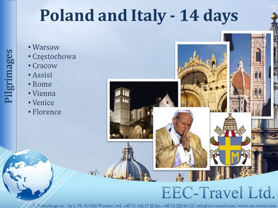 Poland and Italy - 14 days Warsaw Częstochowa Cracow Assisi Rome Vienna Venice Florence