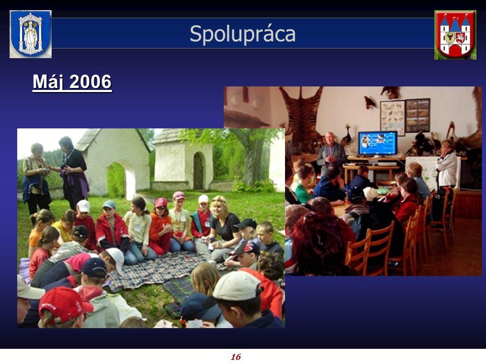 16 Spolupráca Máj 2006