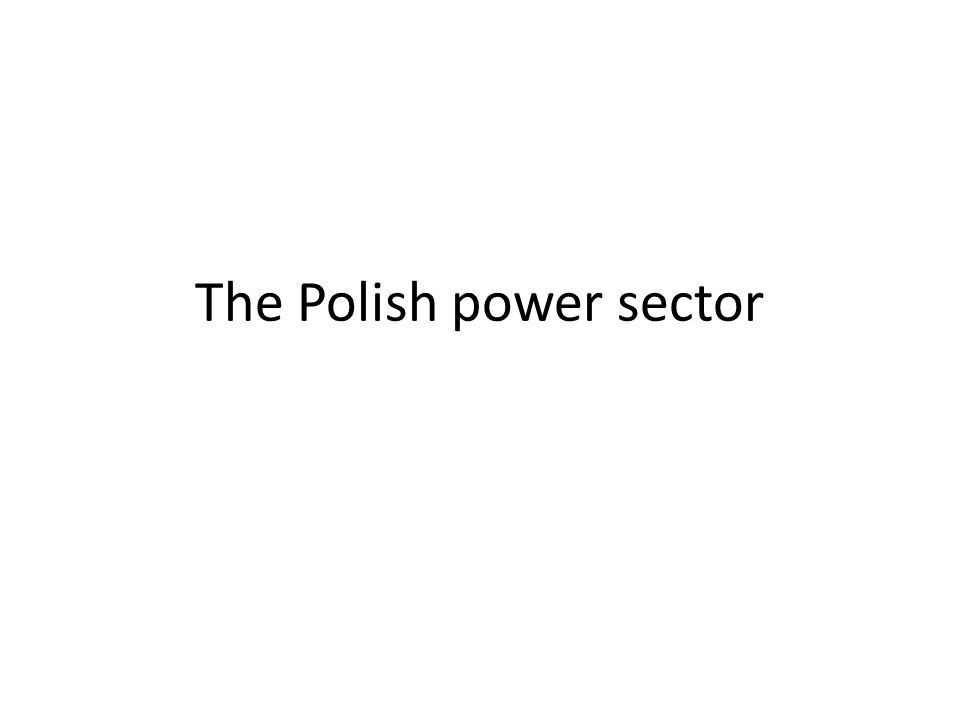 The Polish power sector