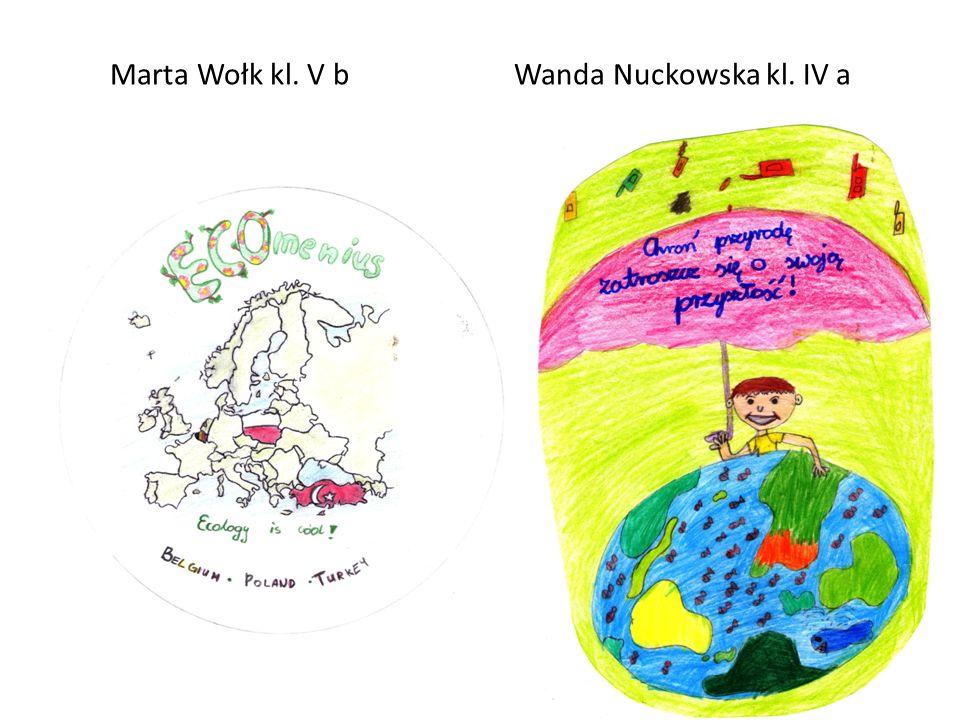 Marta Wołk kl. V b Wanda Nuckowska kl. IV a