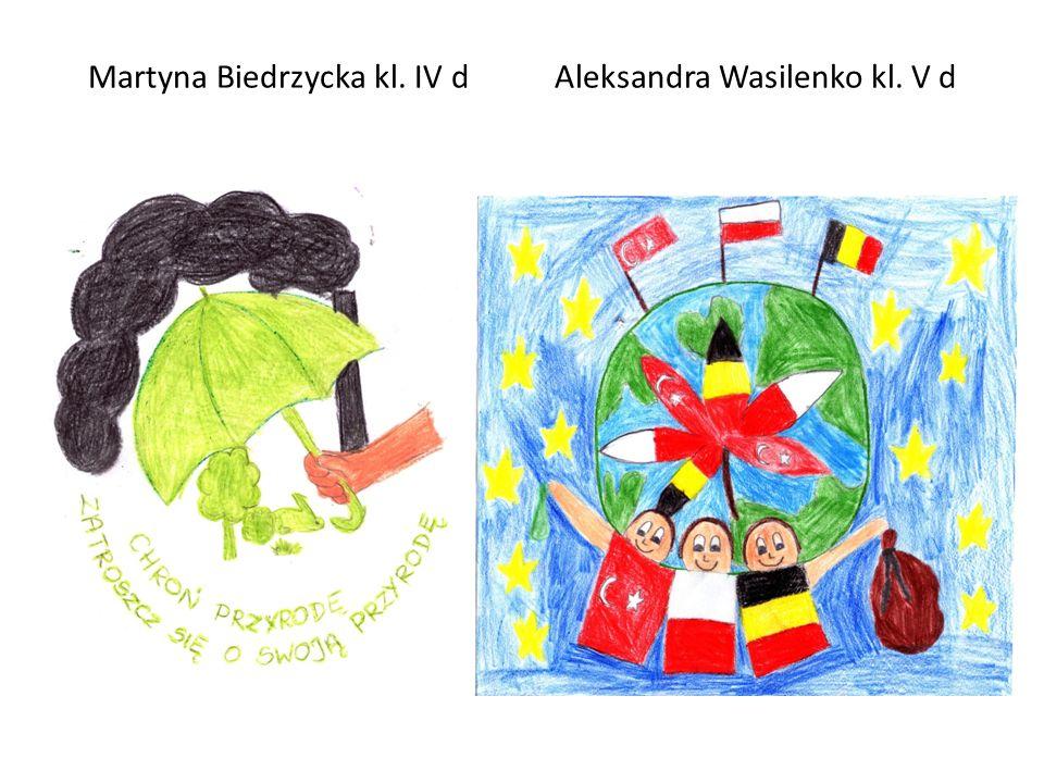 Martyna Biedrzycka kl. IV d Aleksandra Wasilenko kl. V d