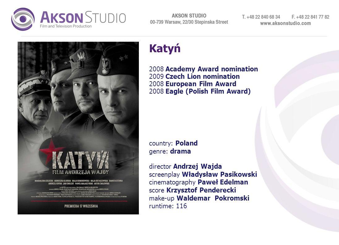 Katyń 2008 Academy Award nomination 2009 Czech Lion nomination 2008 European Film Award 2008 Eagle (Polish Film Award) country: Poland genre: drama di