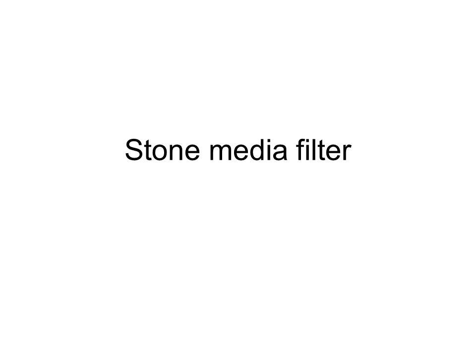 Stone media filter