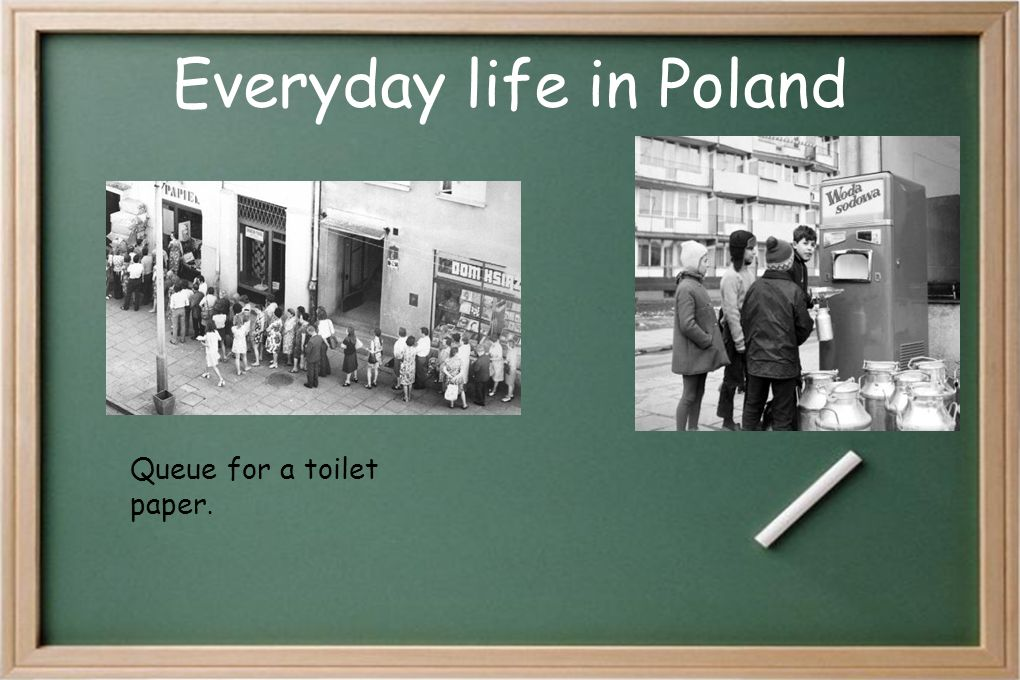 Everyday life in Poland Queue for a toilet paper.