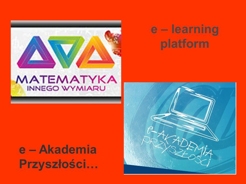 e – learning platform e – Akademia Przyszłości…