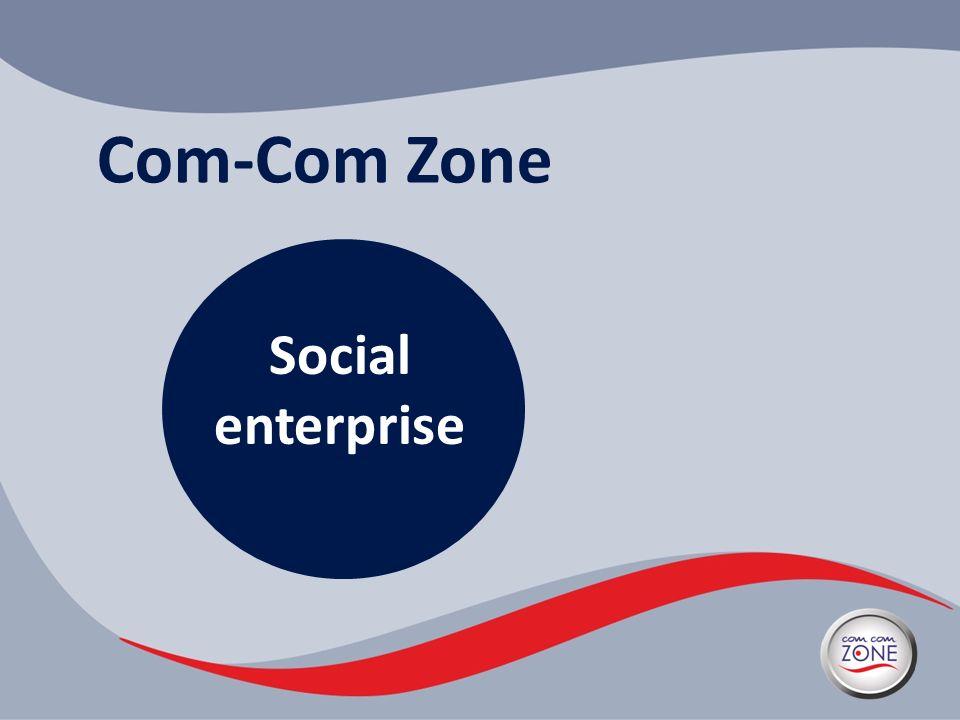 Com-Com Zone Social enterprise