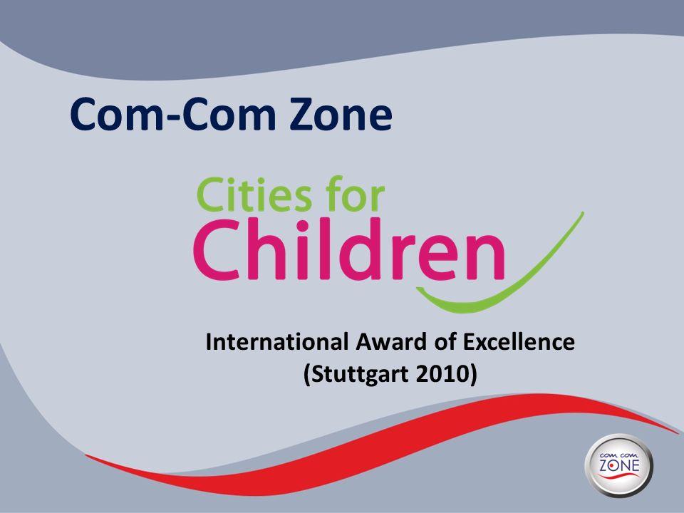 Com-Com Zone International Award of Excellence (Stuttgart 2010)