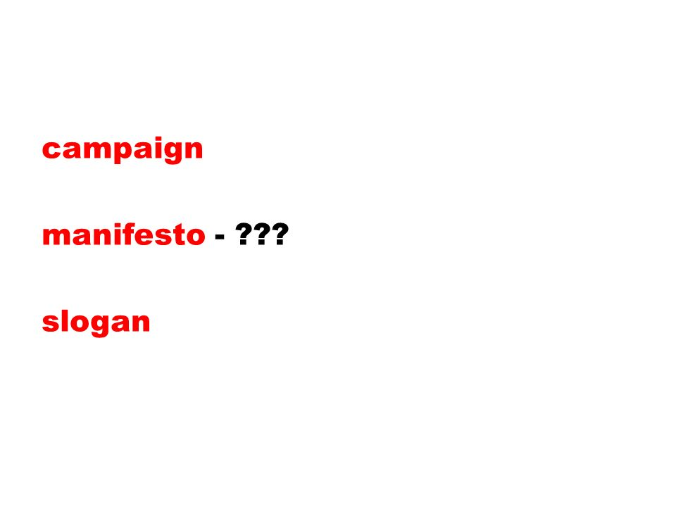 campaign manifesto - slogan