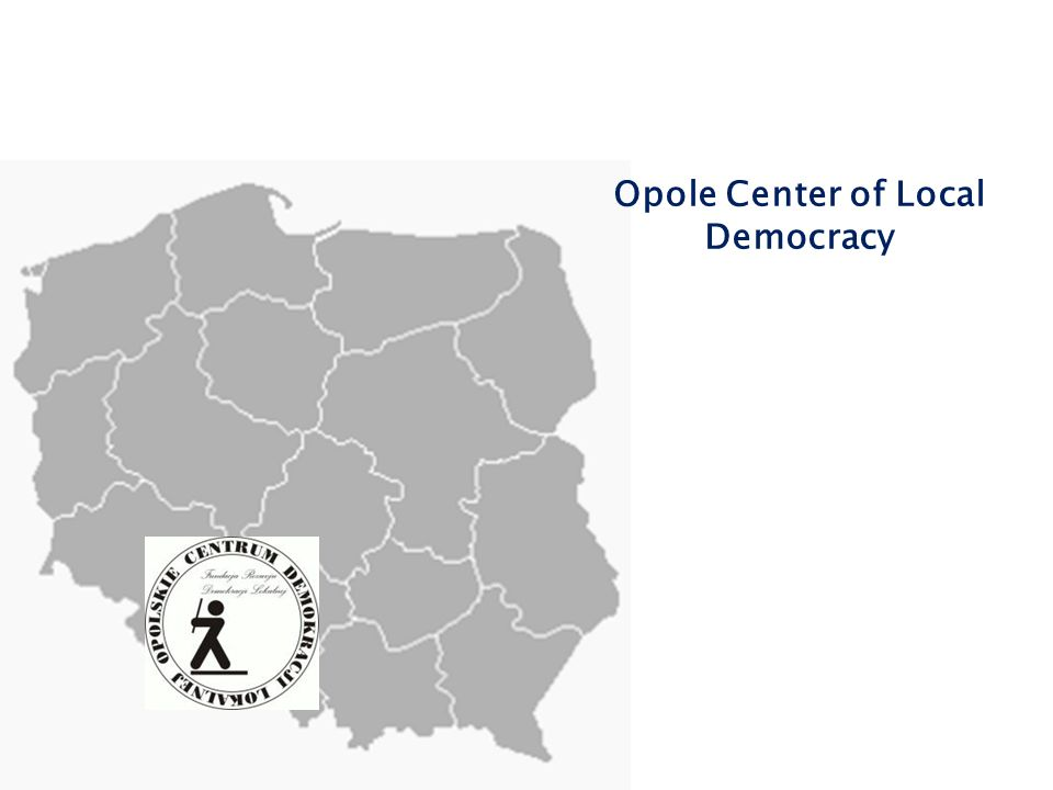 The mission of the Opole Center of Local Democracy is to conduct educational activities and advisory services to local governments and opinion leaders to strengthen local democracy and building civil society.MISSION PROJECTSCOURSES CONSULTING