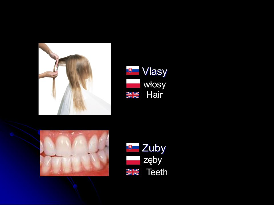 VlasyZuby włosy zęby Hair Teeth