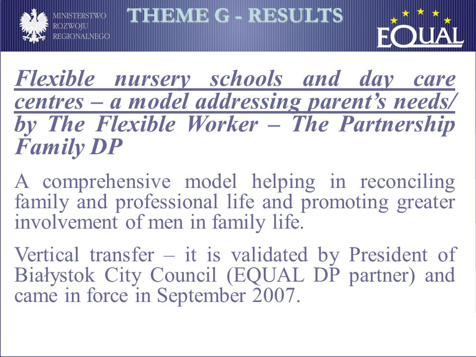 Flexible nursery schools and day care centres – a model addressing parents needs/ by The Flexible Worker – The Partnership Family DP A comprehensive m