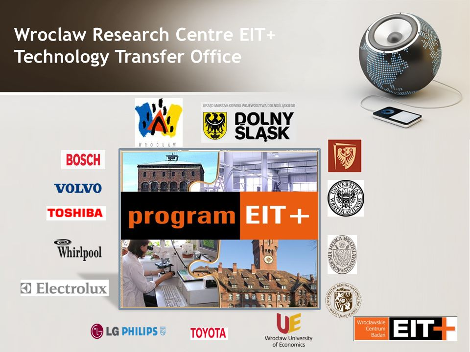 Wroclaw Research Centre EIT+ Technology Transfer Office